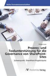 Prozess- und Toolunterstützung für die Governance von SharePoint-Sites