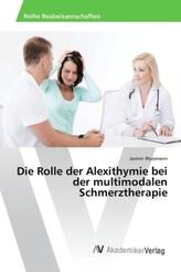 Die Rolle der Alexithymie bei der multimodalen Schmerztherapie