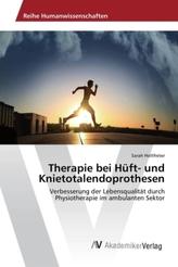 Therapie bei Hüft- und Knietotalendoprothesen