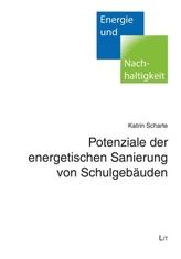 Potenziale der energetischen Sanierung von Schulgebäuden