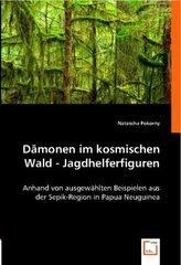 Dämonen im kosmischen Wald - Jagdhelferfiguren