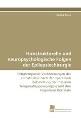Hirnstrukturelle und neuropsychologische Folgen der Epilepsiechirurgie
