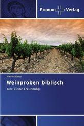 Weinproben biblisch
