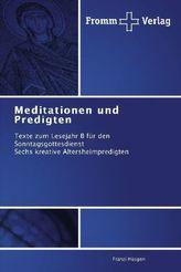 Meditationen und Predigten