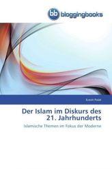 Der Islam im Diskurs des 21. Jahrhunderts