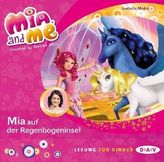 Mia and me - Mia auf der Regenbogeninsel, 1 Audio-CD
