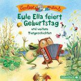 Vorlesemaus: Eule Ella feiert Geburtstag und weitere Tiergeschichten, 1 Audio-CD
