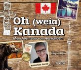 Oh (weia) Kanada, 4 Audio-CDs