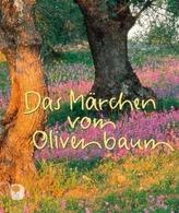 Das Märchen vom Olivenbaum