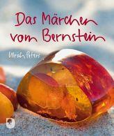 Das Märchen vom Bernstein