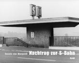Nachtrag zur S-Bahn
