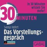 30 Minuten Das Vorstellungsgespräch, 1 Audio-CD