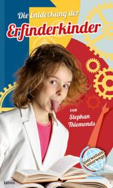 Die Entdeckung der Erfinderkinder