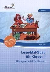 Lese-Mal-Spaß für Klasse 1, m. CD-ROM