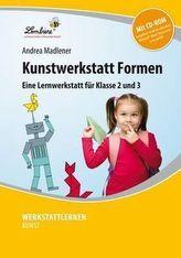 Kunstwerkstatt Formen, m. CD-ROM