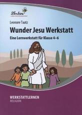 Wunder Jesu Werkstatt