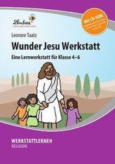 Wunder Jesu Werkstatt, m. CD-ROM