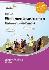 Wir lernen Jesus kennen, m. CD-ROM