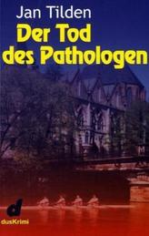 Der Tod des Pathologen