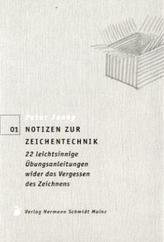 Notizen zur Zeichentechnik
