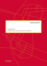 Lehrbuch der vietnamesischen Sprache, m. Audio-CD