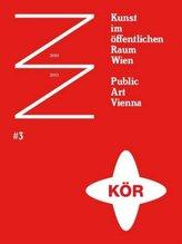 Public Art Vienna Kunst im öffentlichen Raum. Bd.3