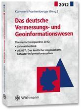 Das deutsche Vermessungs- und Geoinformationswesen 2012