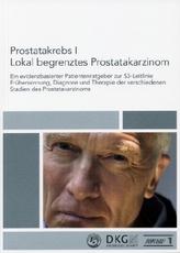 Prostatakrebs I. Lokal begrenztes Prostatakarzinom