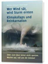Wer Wind sät, wird Sturm ernten