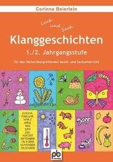 Klanggeschichten, 1./2. Jahrgangsstufe für den fächerübergreifenden Musik- und Sachunterricht