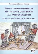 Kompetenzorientierter Mathematikunterricht 1./2. Jahrgangsstufe. Bd.3