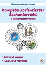 Kompetenzorientierter Sachunterricht 3. Jahrgangsstufe. Bd.3