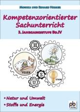Kompetenzorientierter Sachunterricht 3. Jahrgangsstufe. Bd.4