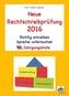 Neue Rechtschreibprüfung 2016 - 10. Jahrgangsstufe