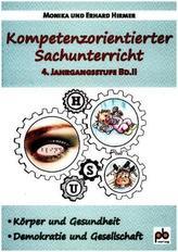 Kompetenzorientierter Sachunterricht 4. Jahrgangsstufe. Bd.2