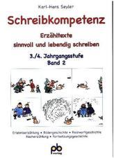 Schreibkompetenz, 3./4. Jahrgangsstufe. Bd.2