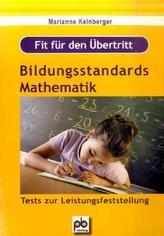Fit für den Übertritt: Bildungsstandards Mathematik