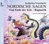 Nordische Sagen, Vom Ende der Zeit, Ragnarök, 2 Audio-CDs. Bd.4