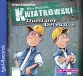 Ein Fall für Kwiatkowski, Duell der Detektive, 1 Audio-CD