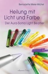 Heilung mit Licht und Farbe