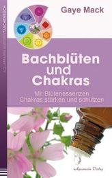 Bachblüten und Chakras