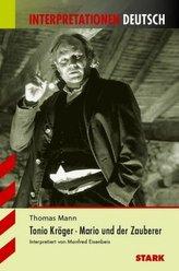 Thomas Mann 'Tonio Kröger' / 'Mario und der Zauberer'