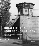 Inhaftiert in Hohenschönhausen