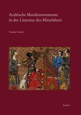 Arabische Musikinstrumente in der Literatur des Mittelalters
