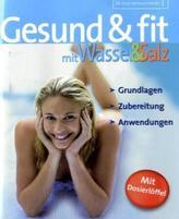 Gesund & fit mit Wasser & Salz, m. Dosierlöffel