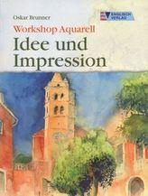 Workshop Aquarell - Idee und Impression