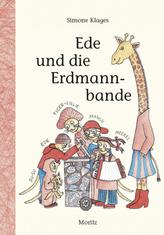Ede und die Erdmannbande