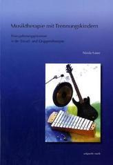 Musiktherapie mit Trennungskindern