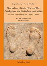 Geschichten, die die Füße erzählen; Geschichten die die Füße erzählt haben