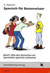 Was den Deutschen am Spanischen spanisch vorkommt